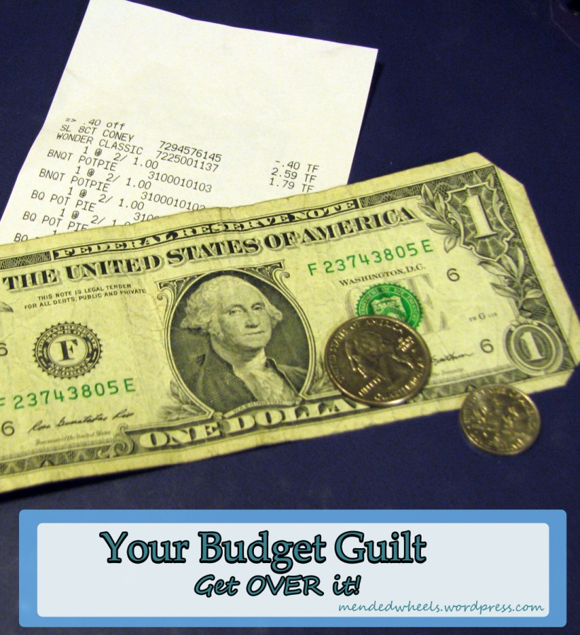 Your Budget Guilt Get over it