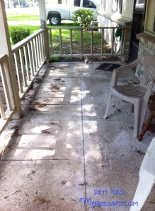 Dirty Porch