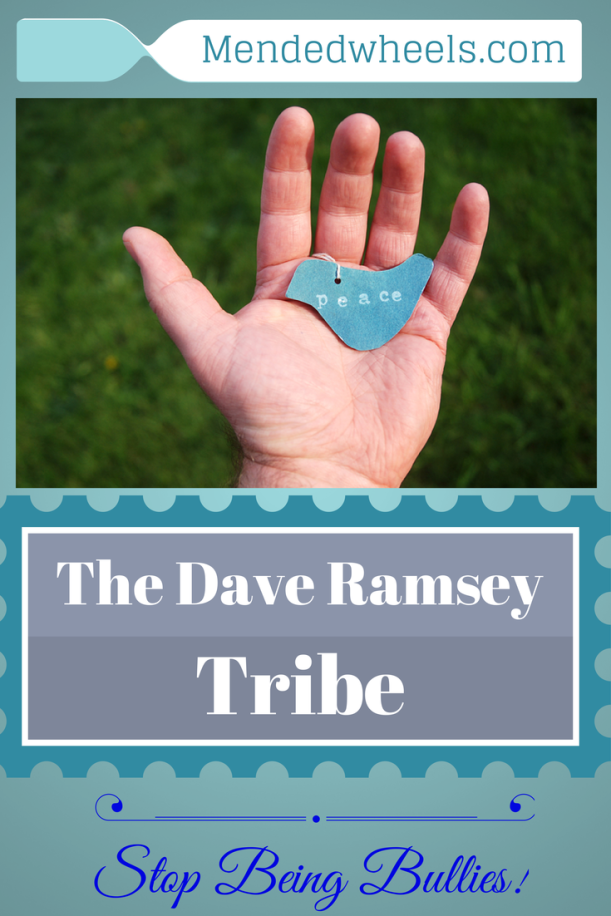 Sometimes the Dave Ramsey tribe are bullies who need a wake up call!